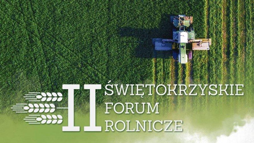 II Świętokrzyskie Forum Rolnicze 1 maja w Tokarni koło Kielc
