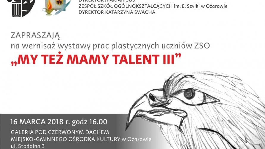 """Wernisaż prac plastycznych uczniów ZSO """"My też mamy talent III"""""""